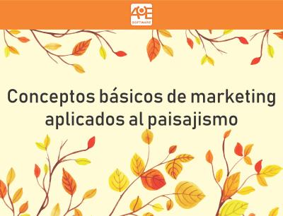 Conceptos básicos de marketing aplicados al paisajismo