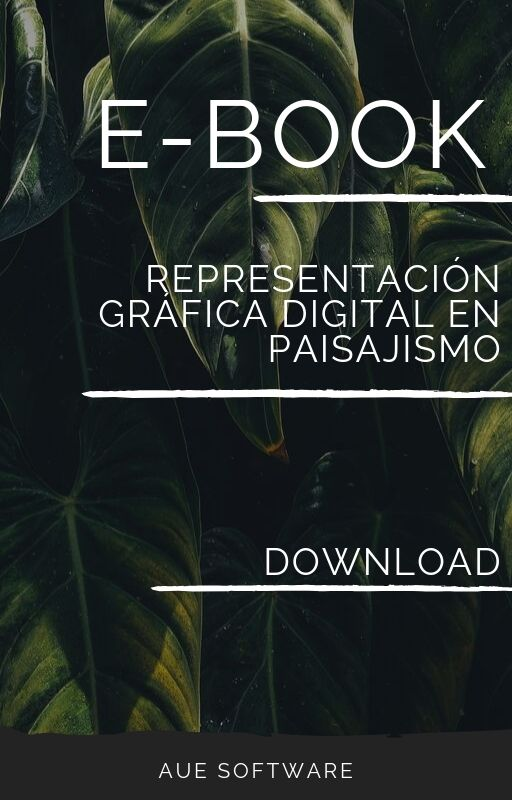 E-book: Representación Gráfica Digital en Paisajismo