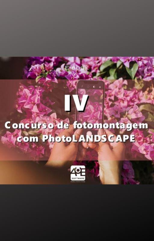 IV Concurso de fotomontagem com PhotoLANDSCAPE
