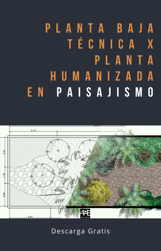 Planta baja técnica x Planta humanizada en paisajismo