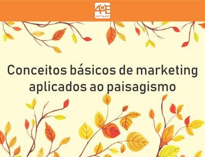 Conceitos básicos de marketing aplicados ao paisagismo