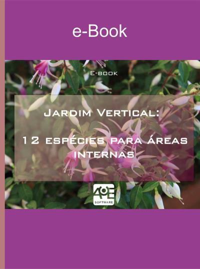 Jardim Vertical: 12 espécies para áreas internas